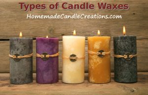 Wax For Candle Making-What Types of Waxes Are There?